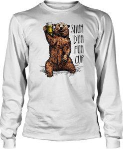 Bear shuh duh fuh cup beer camping Sweatshirt