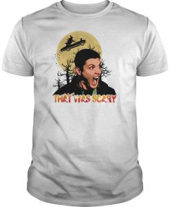 Dean Winchester That Was Scary Halloween T-Shirt