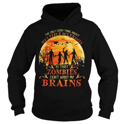 Halloween The only good thing about Multiple Sclerosis is that Hoodie