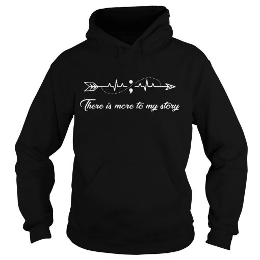 There is more to my story arrow heartbeat Hoodie