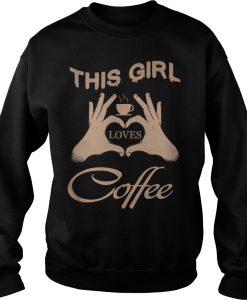 This Girl loves Coffee in heart sweatshirt