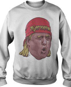 Trump mania Sweatshirt