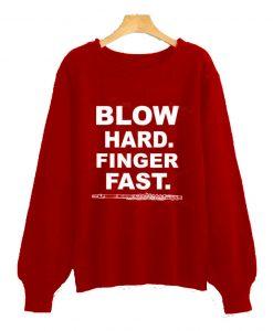 Blow Hard Finger Sweatshirt