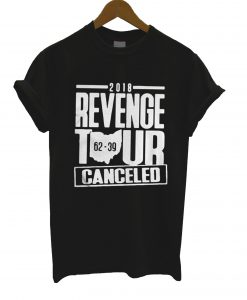 2018 Revenge Tour Cancelled 62 39 T Shirt